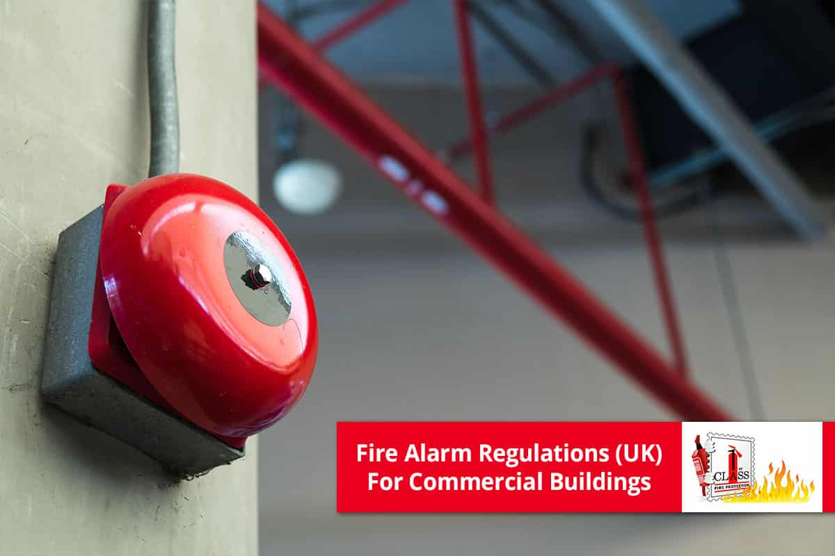 Fire Alarm Regulations UK